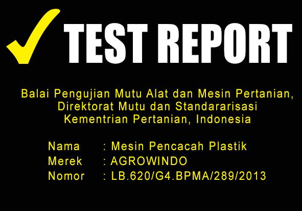 TEST REPORT MESIN PENCACAH PLASTIK maksindobandung