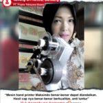 PT Prapta Tekayasa Buana : Usaha Yang Saya Didirikan Bisa Lebih Berkualitas dengan Mesin Hand Printer Maksindo