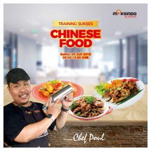 Training Sukses Chinese Food, Sabtu 20 Juli 2019