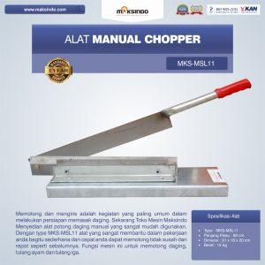 Jual Alat Manual Chopper MKS-MSL11 di Bandung