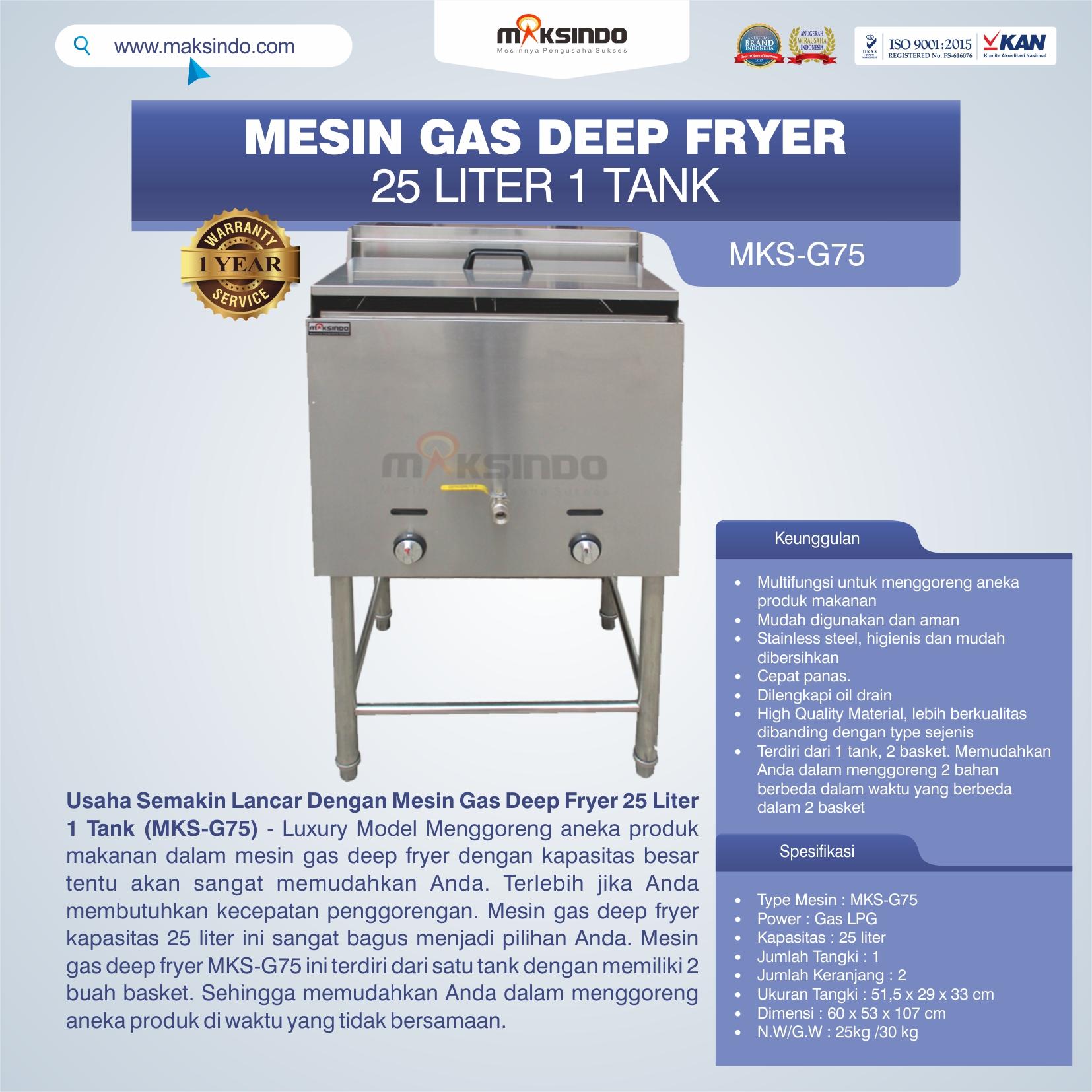 Jual Gas Deep Fryer 25 Liter 1 Tank (G75) di Bandung