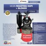 Jual Mesin Roasting Kopi + Blower LAFIRA05 di Bandung